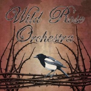 wild rose orchestra ii