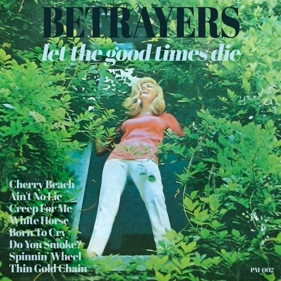 Review Let The Good Times Die The Betrayers