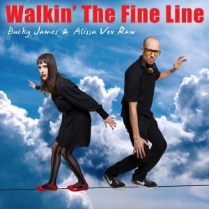 Walkin the fine line