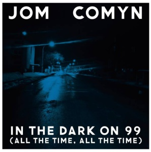 in the dark on 99