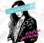 give up nothing volume 1