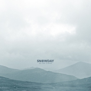 Snowday - As We Travel