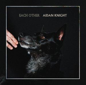 each other - aidan knight