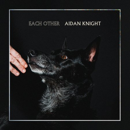 each other - aidan knight