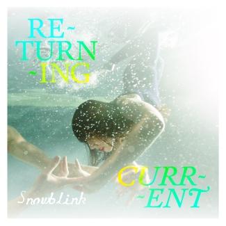 Snowblink_ReturningCurrent_Front